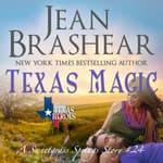 Texas Magic by  Jean Brashear audiobook