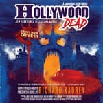 Hollywood Dead by  Richard Kadrey audiobook