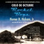 Cielo de octubre (Rocket Boys) by  Homer Hickam audiobook