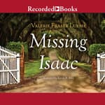Missing Isaac by  Valerie Fraser Luesse audiobook