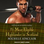 The Most Eligible Highlander in Scotland by  Michele Sinclair audiobook