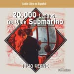 20,000 Leguas Viaje Submarino (20,000 Leagues under the Sea) by  Jules Verne audiobook