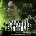 Impostor Syndrome by  Mishell Baker audiobook