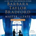Master of His Fate by  Barbara Taylor Bradford audiobook