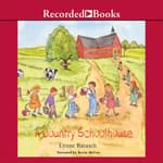 A Country Schoolhouse by  Lynne Barasch audiobook