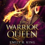 The Warrior Queen by  Emily R. King audiobook