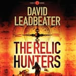 The Relic Hunters by  David Leadbeater audiobook