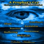 A Prophet's Cry by  Dedric Hubbard audiobook