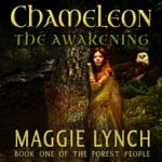 Chameleon: The Awakening by  Maggie Lynch audiobook