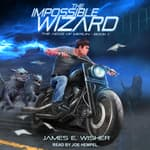 The Impossible Wizard by  James E. Wisher audiobook