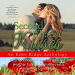 Second Chance Kisses by  Cami Checketts audiobook