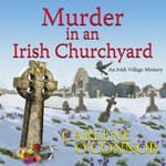 Murder in an Irish Churchyard by  Carlene O'Connor audiobook