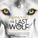 The Last Wolf by  Maria Vale audiobook