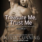 Treasure Me & Trust Me by  Olivia Cunning audiobook