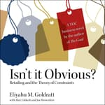 Isn't it Obvious by  Eliyahu M. Goldratt audiobook