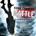 Rattle by  Fiona Cummins audiobook