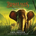 Bravelands #3: Blood and Bone by  Erin Hunter audiobook
