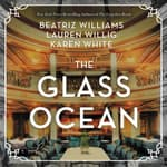 The Glass Ocean by  Karen White audiobook