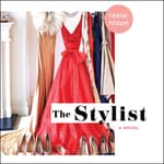 The Stylist by  Rosie Nixon audiobook