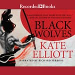 Black Wolves by  Kate Elliott audiobook