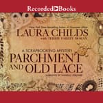 Parchment and Old Lace by  Terrie Farley Moran audiobook