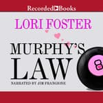 Murphy's Law by  Lori Foster audiobook