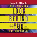 Look Behind You by  Iris Johansen audiobook
