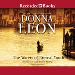 The Waters of Eternal Youth by  Donna Leon audiobook