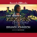 Carl Weber's Kingpins by  Brandi Johnson audiobook