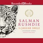 The Jaguar Smile by  Salman Rushdie audiobook