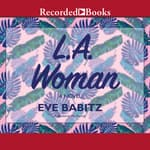 L.A. Woman by  Eve Babitz audiobook