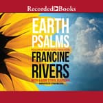 Earth Psalms by  Francine Rivers audiobook