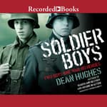 Soldier Boys by  Dean Hughes audiobook
