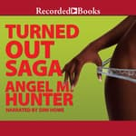 Turned Out Saga by  Angela Hunter audiobook