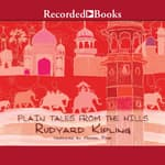 Plain Tales From the Hills by  Rudyard Kipling audiobook
