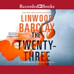 The Twenty-Three by  Linwood Barclay audiobook