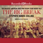 The Big Break by  Stephen Dando-Collins audiobook