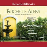 The Inheritance by  Rochelle Alers audiobook