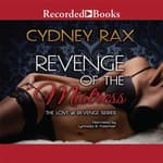 Revenge of the Mistress by  Cydney Rax audiobook