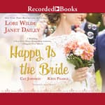 Happy Is the Bride by  Kate Pearce audiobook