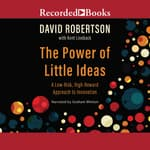 The Power of Little Ideas by  David Robertson audiobook