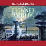 Drowned Worlds by  Charlie Jane Anders audiobook