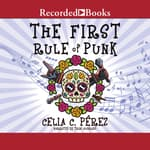 The First Rule of Punk by  Celia C. Perez audiobook