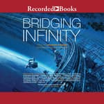 Bridging Infinity by  Pat Cadigan audiobook