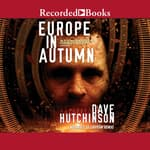 Europe in Autumn by  Dave Hutchinson audiobook