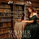 The Archaeologist's Daughter by  Summer Hanford audiobook