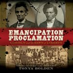 The Emancipation Proclamation by  Tonya Bolden audiobook