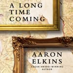 A Long Time Coming by  Aaron Elkins audiobook