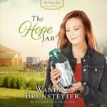 The Hope Jar by  Wanda E. Brunstetter audiobook