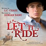 Let It Ride by  L.C. Chase audiobook